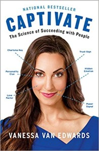 Captivate The science of succeeding with people